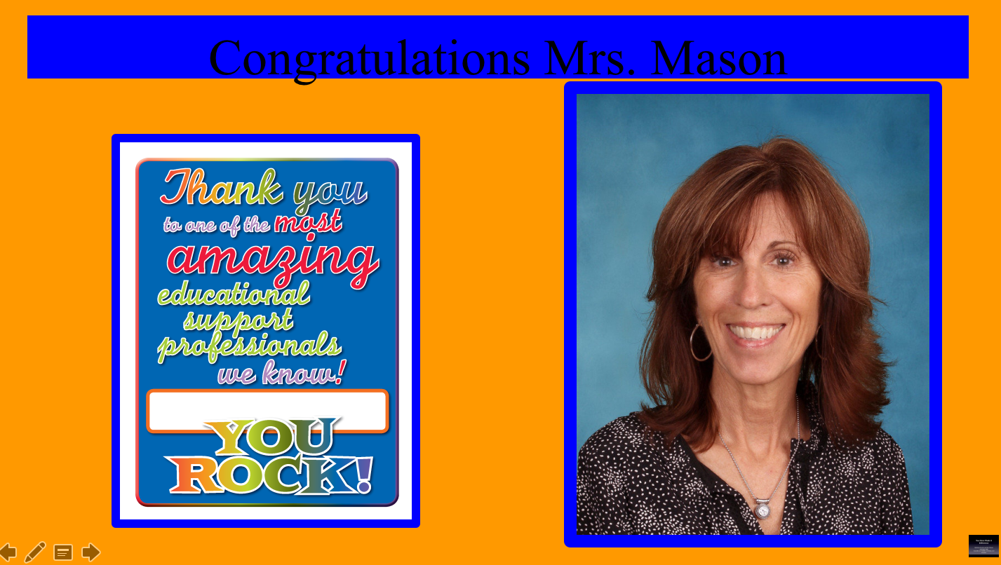 c25d7b0e132ab6 Joseph C. Caruso Educational Support Professional of the Year Mrs. Mason